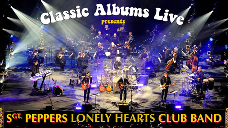 Classic Albums Live: Sgt. Pepper's Lonely Hearts Club Band