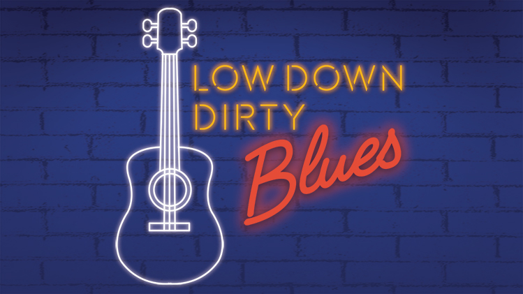 Low Down Dirty Blues