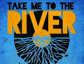 Take Me To The River: Memphis Soul and Rhythm & Blues Revue