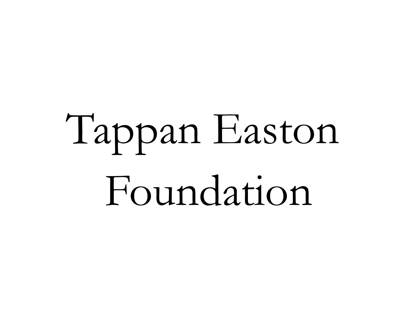 Tappan Easton Foundation