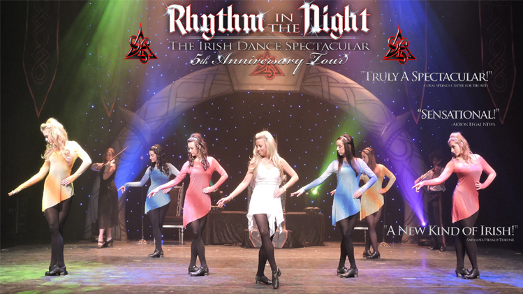 Rhythm in the Night, The Irish Dance Spectacular - 5th Anniversary Tour